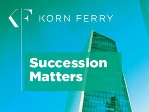 Global Korn Ferry Succession Study Shows Lack of 'Ready Now' Candidates to Fill Critical Roles