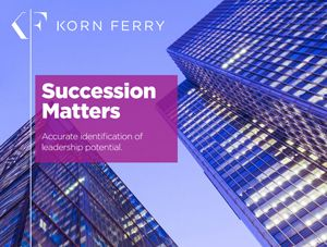 Global Korn Ferry Succession Study points to reasons why promotions fail